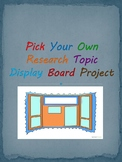 Pick Your Own Research Topic Display Board Project