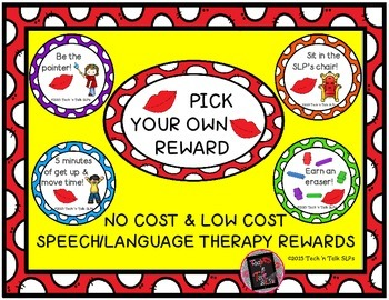 Pick Your Own Reward - Low Cost/No Cost Speech-Language Th