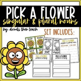 Pick a Flower: Singular vs. Plural Nouns