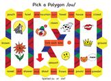 Pick a Polygon /ou/ Game
