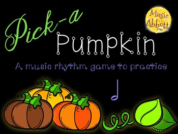 Pick-a Pumpkin: a set of rhythmic games for reading and writing half note