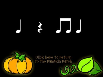 Pick-a Pumpkin: a set of rhythmic games for reading and writing quarter rest