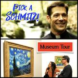 Pick a Schmitz! + Museum Tour