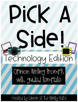 Pick a Side Technology Edition- Opinion Writing Templates