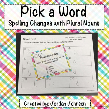 Pick a Word - Spelling Changes with Plural Nouns