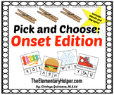 Pick and Choose {Onset Edition}