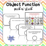 Pick n' Stick: Object Function