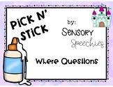 Pick n' Stick: Where Questions