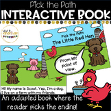 The Little Red Hen (the Dog's Side): An Interactive book where YOU pick the end!