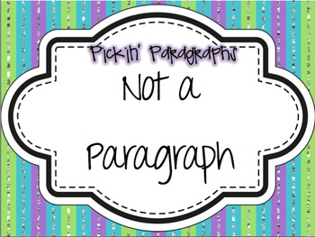 Pickin' Paragraphs - An Introduction to Paragraph Writing