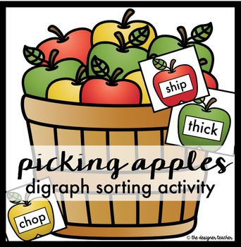 Digraph Sort: Picking Apples {CH, SH, TH, & WH}