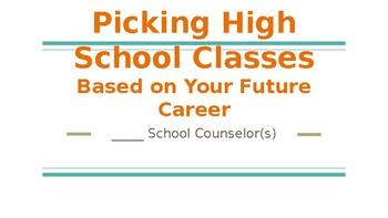 Picking High School Classes Based on Career Interest