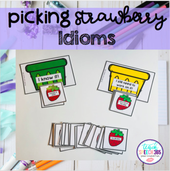 Picking Strawberry Idioms