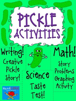 Pickle Activities! {Reading + Writing + Math + Science + C