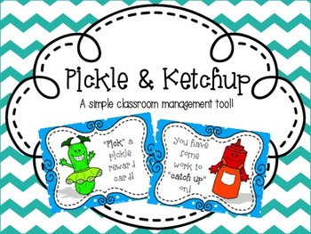 Pickle and Ketchup- A classroom management tool
