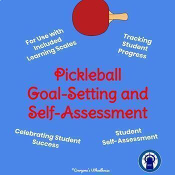 Pickleball Unit Goal-Setting and Self-Assessment Rubric