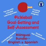 Pickleball Unit Goal-Setting and Self-Assessment Rubric Bilingual Bundle
