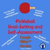 Pickleball Unit Goal-Setting and Self-Assessment Rubric fo