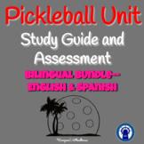 Pickleball Unit Study Guide and Assessment Bilingual Bundle