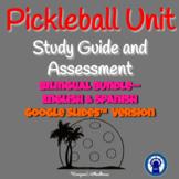Pickleball Unit Study Guide and Assessment for Google Slides™ Bilingual Bundle