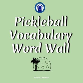 Pickleball Vocabulary Word Wall