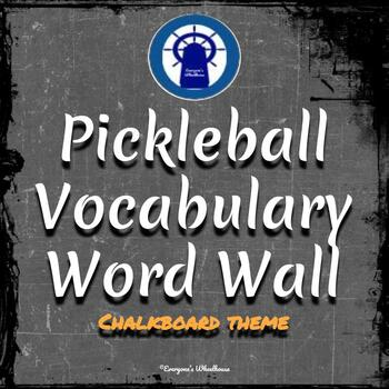 Pickleball Vocabulary Word Wall Chalkboard Theme