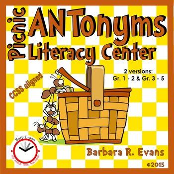 ANTONYMS LITERACY CENTER Picnic Antonyms Activity Grammar Activity Vocabulary
