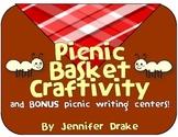 Picnic Basket Craftivity & BONUS Picnic Writing Centers!