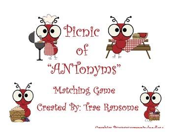 "Picnic of ""ANTonyms"" Matching Game (L.K.5b, L.4.5c, L.5.5c)"