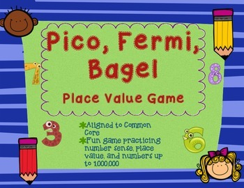 Pico, Fermi, Bagel Game and Directions - Place Value + Logic Game