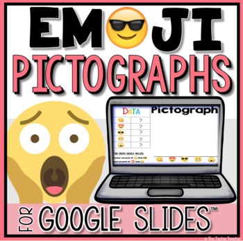 Pictograph Google Slides Activities: Graphing with Emojis