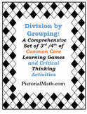A New Model for Division by Grouping: Games and Activities that Work!