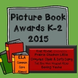 Picture Book Awards 2015:  ELA Aligned