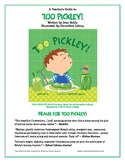 Picture Book Curriculum Guide: Too Pickley!