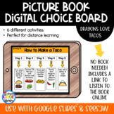 Picture Book Digital Choice Board - Dragons Love Tacos | Distance Learning