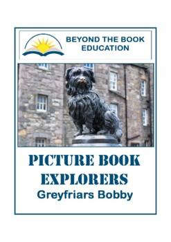 Picture Book Explorers ~ Greyfriars Bobby