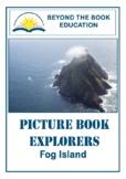Picture Book Explorers ~ Fog Island