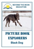 Picture Book Explorers ~ Black Dog
