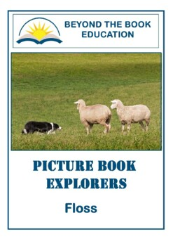 Picture Book Explorers ~ Floss