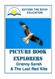 Picture Book Explorers ~ Granny Sarah & the Last Red Kite