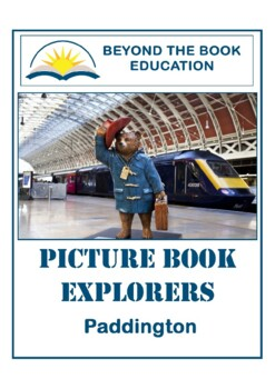 Picture Book Explorers ~ Paddington
