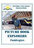 Picture Book Explorers ~ Paddington