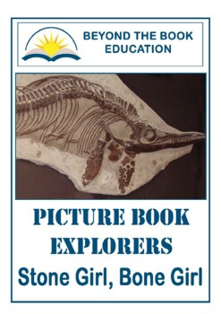 Picture Book Explorers ~ Stone Girl, Bone Girl