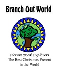 Picture Book Explorers ~ The Best Christmas Present in the World