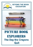 Picture Book Explorers ~ The Day the Crayons Quit