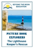 Picture Book Explorers ~ The Lighthouse Keeper's Rescue