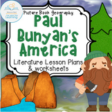 Paul Bunyan's America US Geography Cross-curricular Lesson