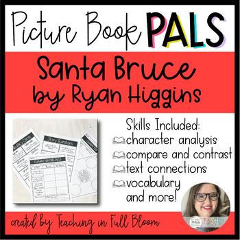 Picture Book Pal: Santa Bruce Book Activities