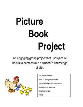 Picture Book Project: A group project examining plot