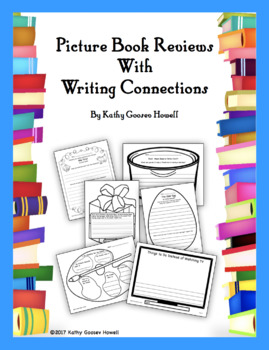 Picture Book Reviews With Writing Connections